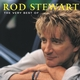 The Very Best Of Rod Stewart (International Release)