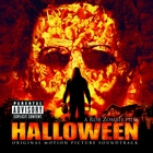 A Rob Zombie Film HALLOWEEN Original Motion Picture Soundtrack &#91;Explicit&#93;