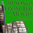 50 Songs From The Movies Volume 2