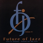 The Future of Jazz Volume #1