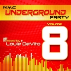 Louie DeVito pres. NYC Underground Party, Vol. 08