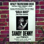 &lt;span&gt;Gold Dust - Live At The Royalty &#40;The Final Concert&#41;&lt;/span&gt;