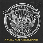 A Man, Not a Biography [Explicit]