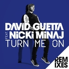<span>Turn Me On (feat.Nicki Minaj) [Remixes]</span>