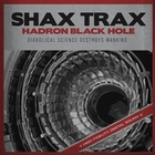 Hadron Black Hole [Explicit]