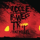 Power Trip &#91;Explicit&#93;
