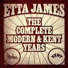 <span>Etta James - The Complete Modern And Kent Years</span>