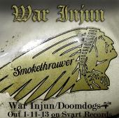 WAR INJUN / DOOMDOGS 7 SPLIT