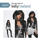 &lt;span&gt;Playlist: The Very Best Of Kelly Rowland&lt;/span&gt;