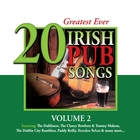 &lt;span&gt;20 Greatest Ever Irish Pub Songs, Vol. 2&lt;/span&gt;