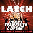 &lt;span&gt;Latch &#40;Party Tribute to Disclosure & Sam Smith&#41;&lt;/span&gt;