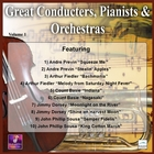 Great Conducters, Pianists and Orchestras, Vol. 1