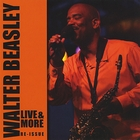 Walter Beasley Live and More