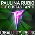 Me Gustas Tanto &#40;3BallMTY Remix&#41;