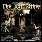 The Raj Father &#91;Explicit&#93;