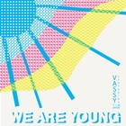 We Are Young (feat. Tim Myers)
