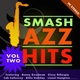 Smash Jazz Hits Vol 2