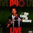 The Color Of Money &#91;Explicit&#93;