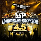 Legend N' Da Makin' 4.5 Underground Heavyweight (Longshot Productions & C.I.A Records Presents) [Explicit]
