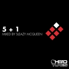 5 + 1 Mixed by Sleazy McQueen
