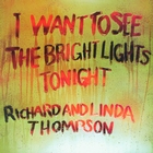 I Want To See The Bright Lights Tonight &#40;Remastered&#41;