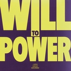 <span>Will To Power</span>