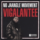 No Jaangle Movement