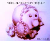The Obliteration Project - TRUTH|LIES