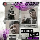 Pure Ana Part 3: Ana Kingz (Dragged-N-Chopped) [Explicit]