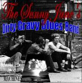 James Medeiros's Myspace Photos:  		    The Sunny Jane's Dirty Gravy Blues Band