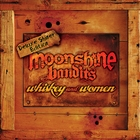 Whiskey and Women Deluxe Shiner Edition [Explicit]