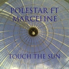 Touch the Sun (feat. Marceline) - Single