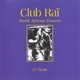 Club Rai: North African Grooves, Vol. 2