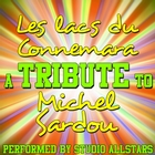 Les Lacs Du Connemara (A Tribute to Michel Sardou) - Single
