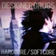 Hardcore/Softcore