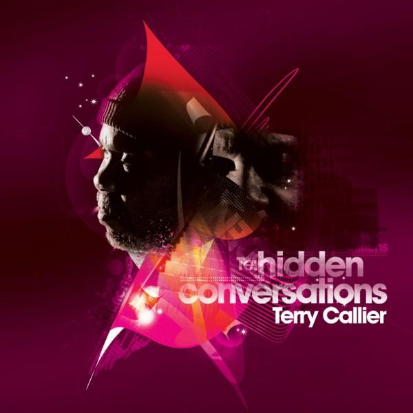 Terry Callier - Hidden Conversations    Terry Callier