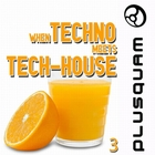 When Techno Meets Tech-House Vol. 3