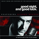 Good Night, And Good Luck (Original Soundtrack)