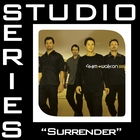 Surrender [Studio Series Performance Track]