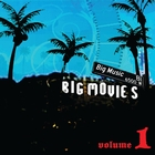 Big Movies, Big Music Volume 1