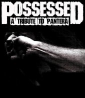 Photo of POSSESSED - A Tribute to Pantera