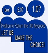 Photo of Petition to Return the Old Myspace