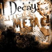 Photo of I DECAY (DONE RECORDING)