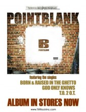 Photo of POINT BLANK - ALBUM IN STORES