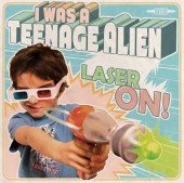 Photo of I WAS A TEENAGE ALIEN - FIRST ALBUM SOON !