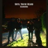 Photo of Until You&#39;re Heard &#40;Searching Ep on I-Tune