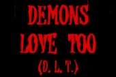 Photo of DEMONS LOVE TOO - ( D.L.T.)